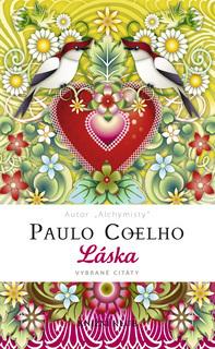 FOTKA - Láska - vybrané citáty - Paulo Coelho