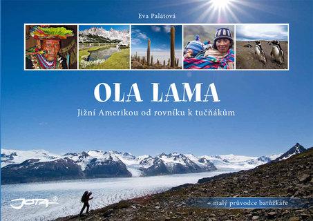 FOTKA - Ola lama - Jižní Amerikou od rovníku k tučňákům