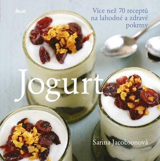 FOTKA - Jogurt - Více než 70 receptů na lahodné a zdravé pokrmy