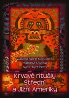 FOTKA - Krvavé rituály Střední a Jižní Ameriky