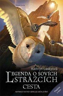 FOTKA - Legenda o sovích strážcích 2. Cesta