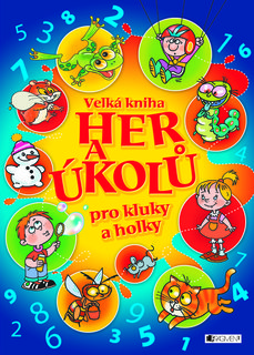 FOTKA - Velká kniha her a úkolů pro kluky a holky