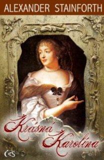FOTKA - Krásná Karolína - první díl osudů tajné dcery Rudolfa II.