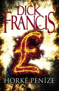 FOTKA - Dick Francis - Horké peníze