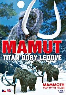 FOTKA - Mamut - titán doby ledové