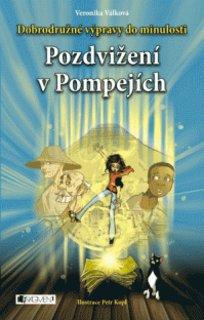 FOTKA - Dobrodružné výpravy do minulosti – Pozdvižení v Pompejích