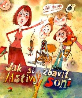 FOTKA - Jiří Holub - Jak se zbavit Mstivý Soni