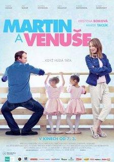 FOTKA - Nový český film Martin a Venuše aneb když hlídá táta