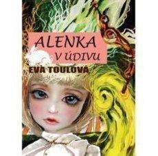 Eva Toulová - Alenka v údivu