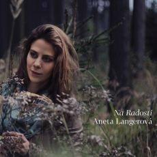 Aneta Langerová vydala album Na Radosti