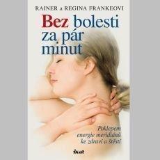 Frankeová Regina, Franke Rainer - Bez bolesti za pár minut