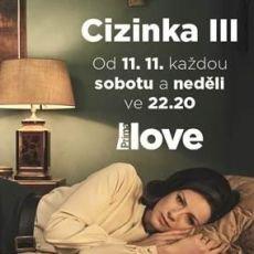 Třetí řada již legendárního seriálu Cizinka od soboty na Prima LOVE