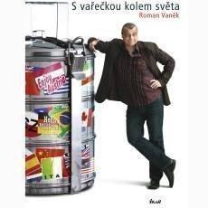 euromedia-group-kniha-roman-vanecek-s-vareckou-kolem-sveta