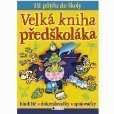 fragment-uz-pujdu-do-skoly-velka-kniha-predskolaka