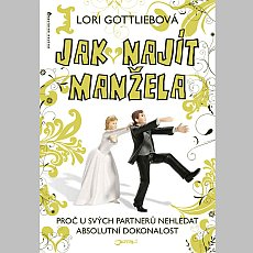 jota-jak-najit-manzela-lori-gottliebova