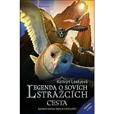 legenda-o-sovych-strazcich-cesta