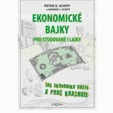 peter-schiff-ekonomicke-bajky-pro-studovane-i-laiky