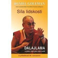Síla lidskosti: Dalajlama a jeho vize pro náš svět